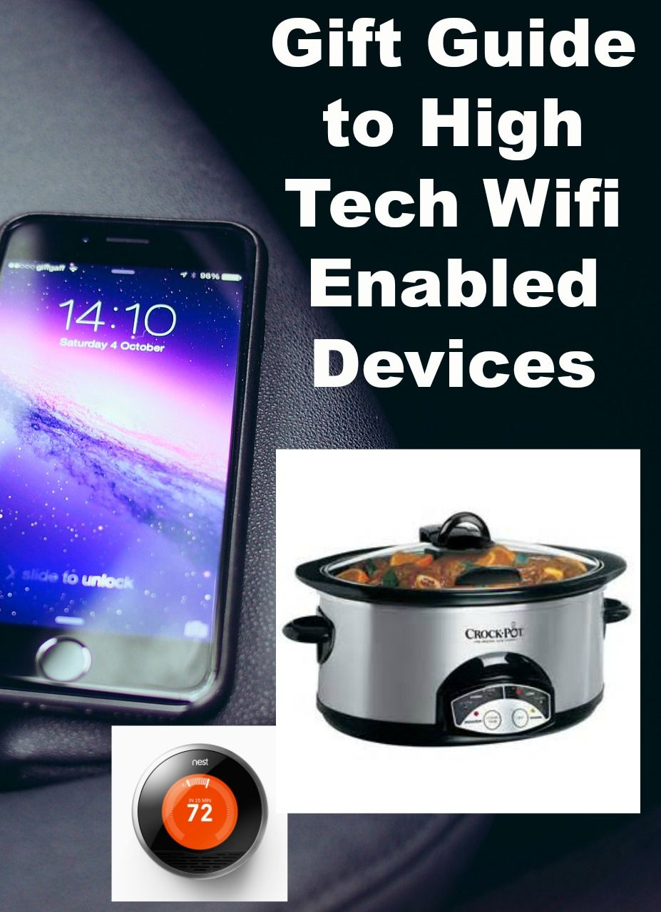 Gift Guide To High Tech Wifi Enabled Devices Crock Pot Finding