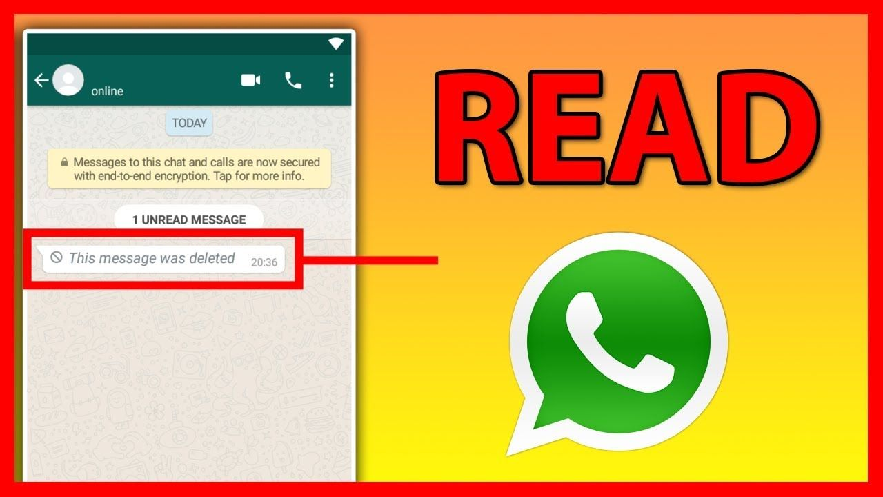 How to read your friend's deleted WhatsApp Messages