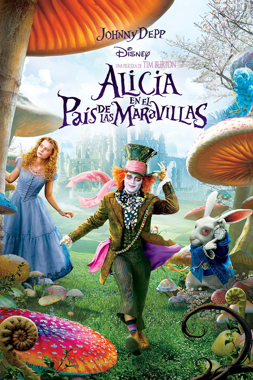 Pin By Nona Ibarz On Peliculas Que He Visto Walt Disney Pictures Alice In Wonderland Tim Burton Films