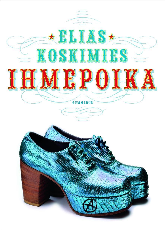 Elias Koskimies: Ihmepoika, Gummerus