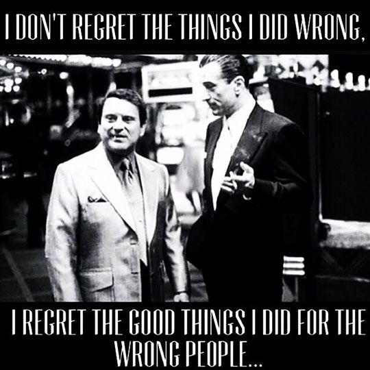 Donu0027t Regret The Things You Did Wrong. This Is So True   I