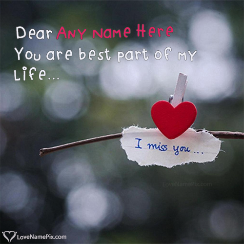 Write Name On Miss You Qutoes For Friends Picture Love Name