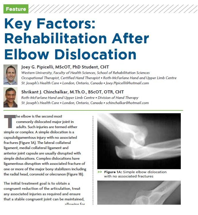 Key Factors Rehabilitation After Elbow Dislocation Http Ow Ly Jsub30gexrt Handtherapy Elbow Rehab Fromthearch Phd Student Rehabilitation Hand Therapy