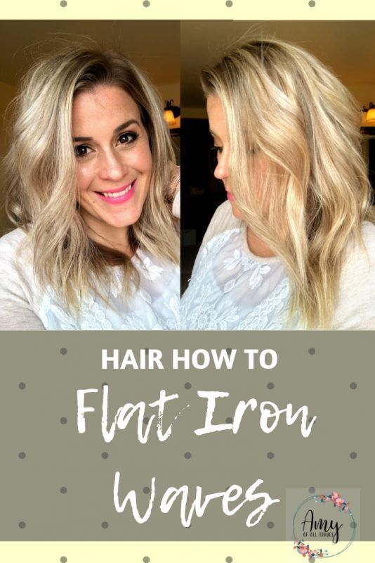 Hair How To: Flat Iron Waves • Amy Of All Trades #flatironwaves