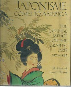 Japonisme Comes To America (ABRAMS)