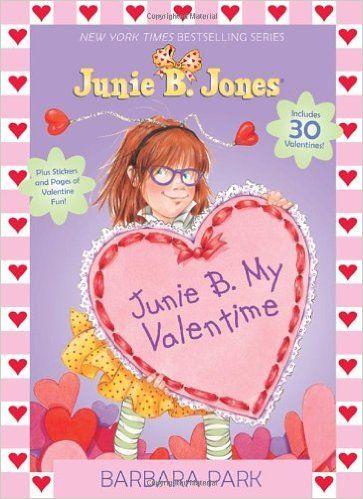 Junie B. My Valentime (Color Plus Card Stock): Barbara Park, Denise Brunkus: 9780385373029: Amazon.com: Books