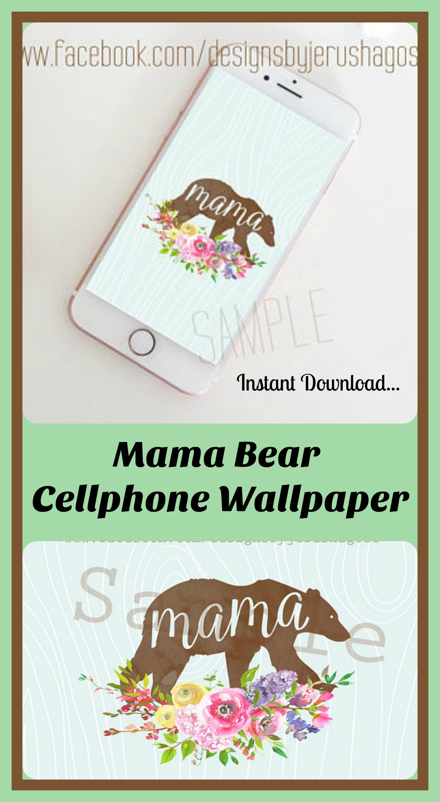 This Would Be So Cute On My Phone Mama Bear Art For Smartphone Cell Phone Wallpaper Phone Background Wall Kids Parenting Discipline Teens Parenting Skills