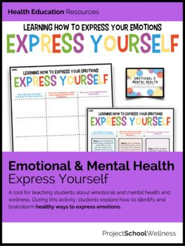 Express Yourself - Inside & Out of Emotional & Mental Health - Three