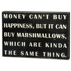 And Other Yummy Things Money Cant Buy Happiness Money And Happiness Money Cant Buy