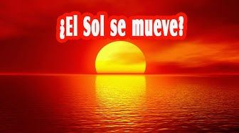 ¿El sol se mueve?