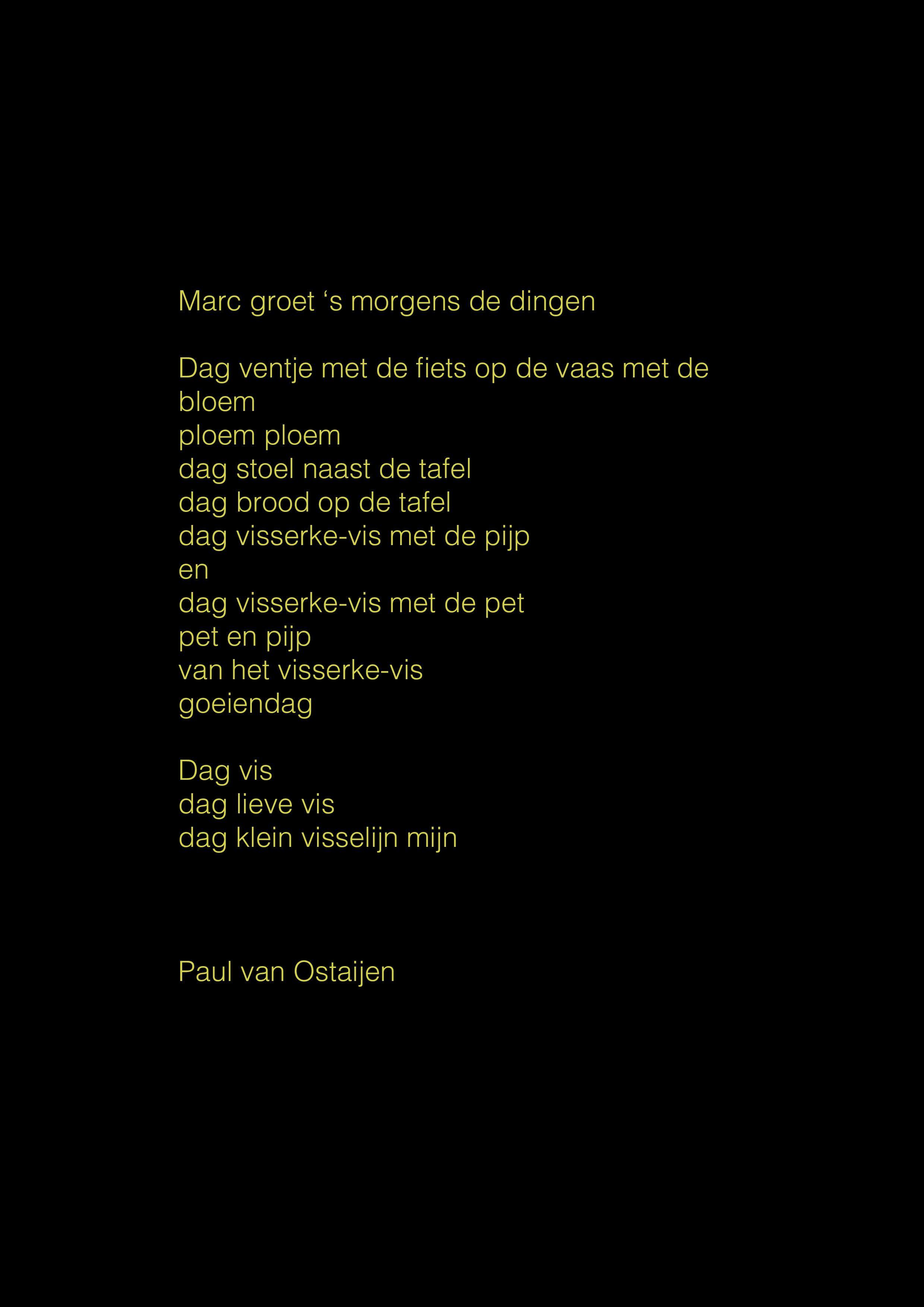 Marc Groet S Morgens De Dingen Paul Van Ostaijen