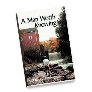 A Man Worth Knowing | Crossroads eStore