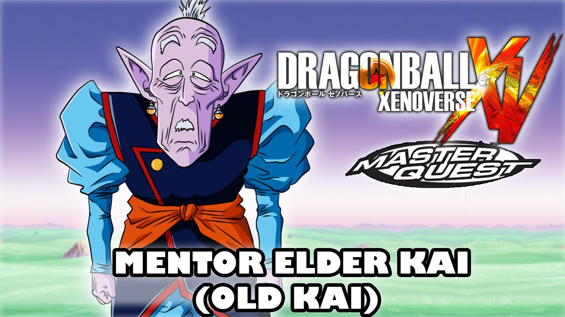 Mentor Elder Kai Old Kai Master Quest Dragon Ball Xenoverse