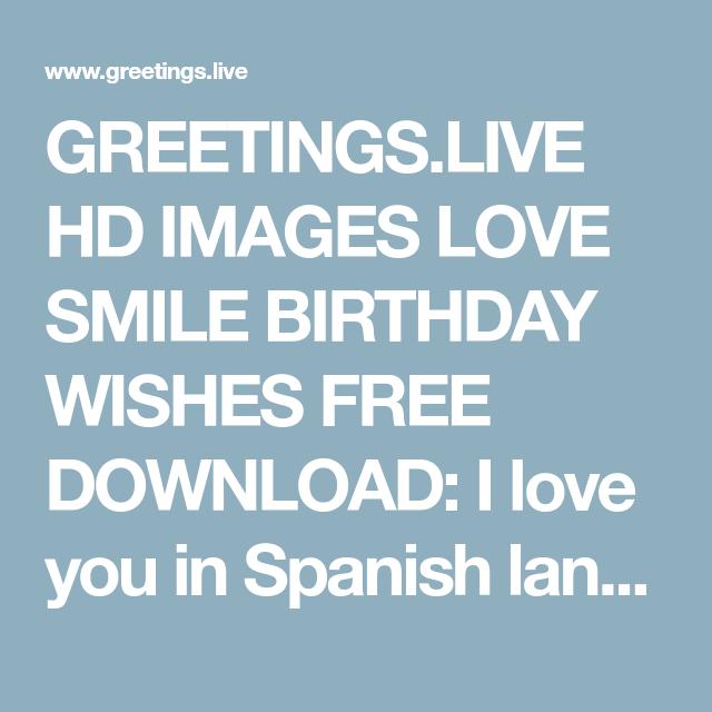 I Love You In Spanish Language HD Greetings Live