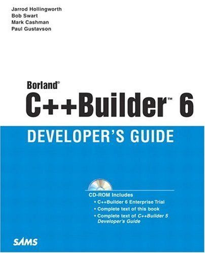 Borland C Builder 6 Developer S Guide By Jarrod Hollingworth Http Www Amazon Com Dp 0672324806 Ref Cm Sw R Pi Dp V3ior Learn To Code This Book Development