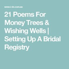 21 Poems For Money Trees & Wishing Wells | Setting Up A Bridal ...