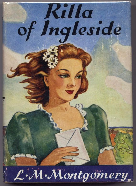 Rilla Of Ingleside By Lucy Maud Montgomery Author Of Anne Of