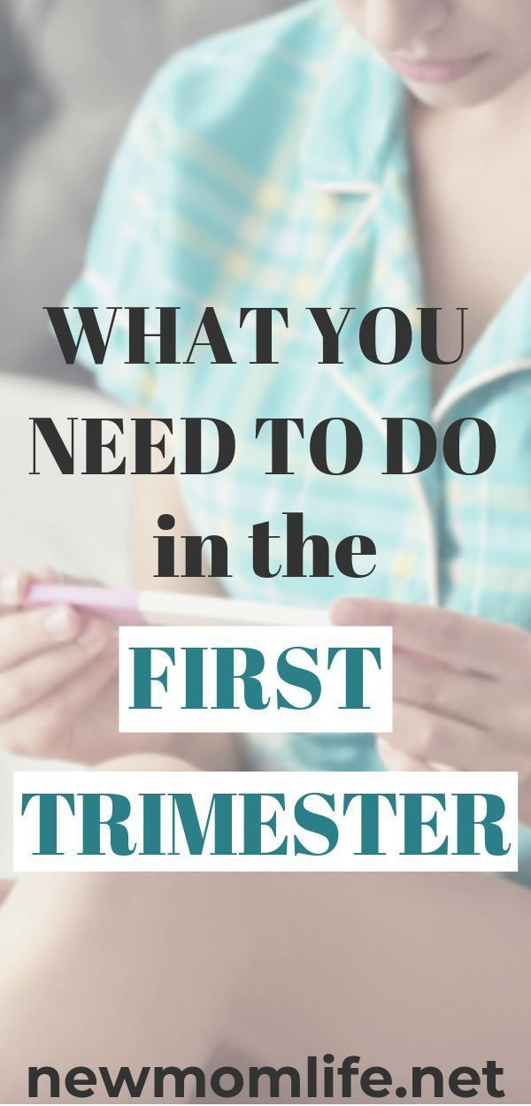 What You Need To Do In The First Trimester Of Pregnancy