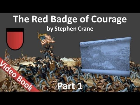 Part 1 The Red Badge Of Courage Audiobook By Stephen Crane Chs 01 06 With Images Stephen Crane Audio Books Courage