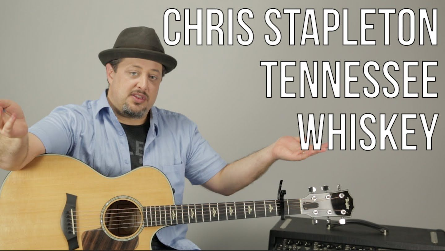 Chris Stapleton Tennessee Whiskey Guitar Lesson How To Play