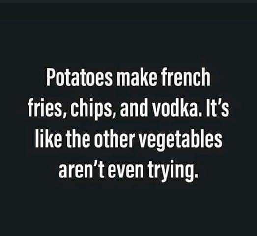 Potato u useful bastard - Funny