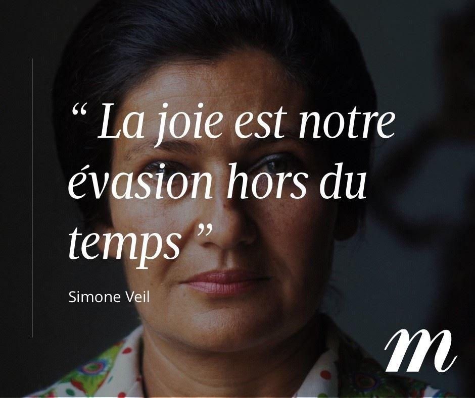 Citation Simone Veil évasion Pensée Bonheur Joie