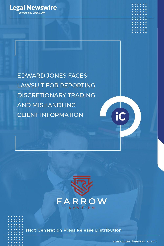 Edward Jones Faces Lawsuit Alleging A Pattern And Practice In 2020 Financial Advisory Edwards Jones Press Release Distribution