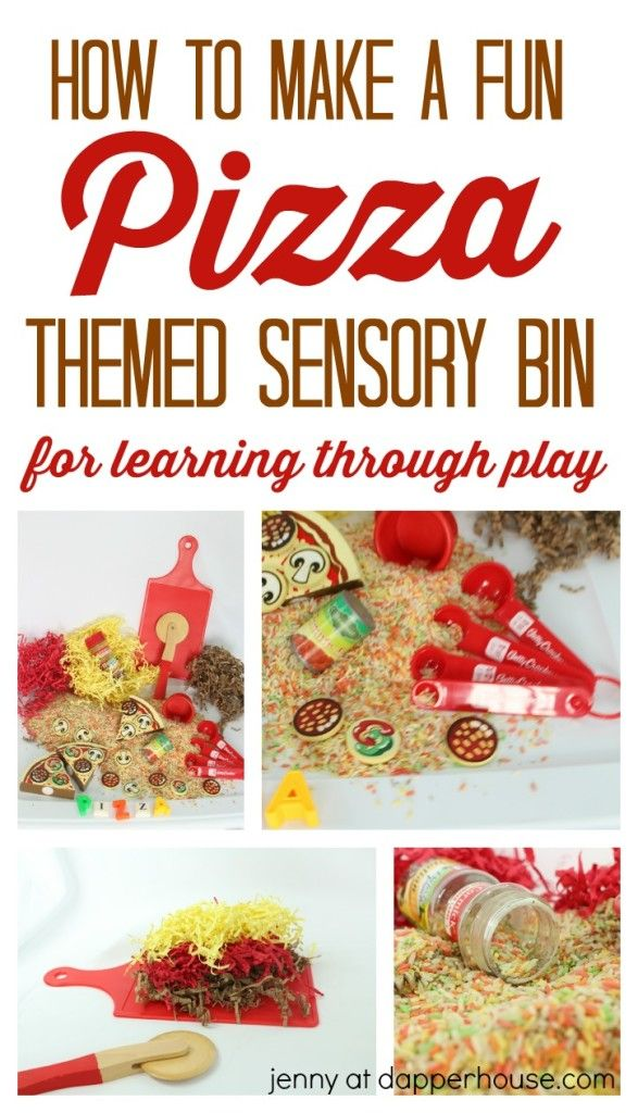 How To Make A Fun Pizza Themed Sensory Bin For Leaning Through