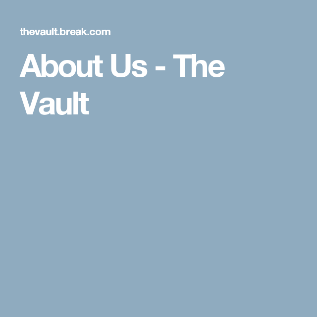 About Us - The Vault
