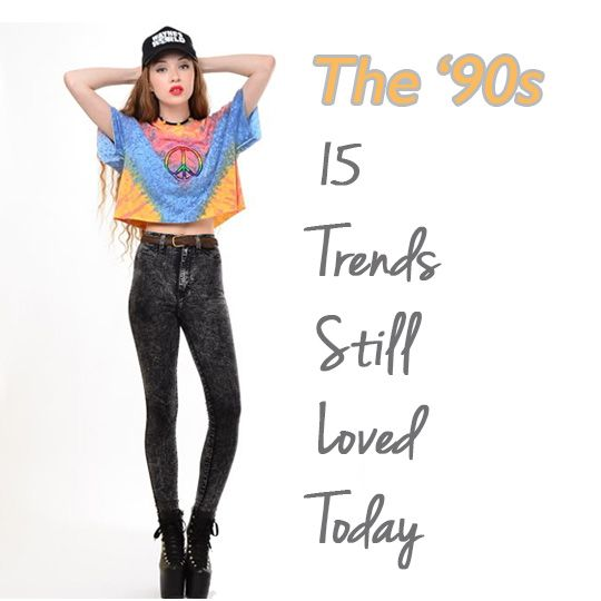 90s fashion trends less is more 9 popular 1990s styles you can wear today, including crop tops, ripped jeans,  several style trends from the 1990s are back and more popular than ever  while other cutesy trends have had less of a comeback, the mini.