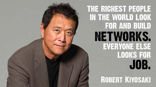 Image result for robert kiyosaki quotes network
