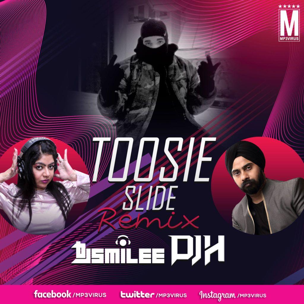 Drake Toosie Slide Remix Dj Smilee X Dj H Download Mp3 Remix Latest Bollywood Songs Dj Remix