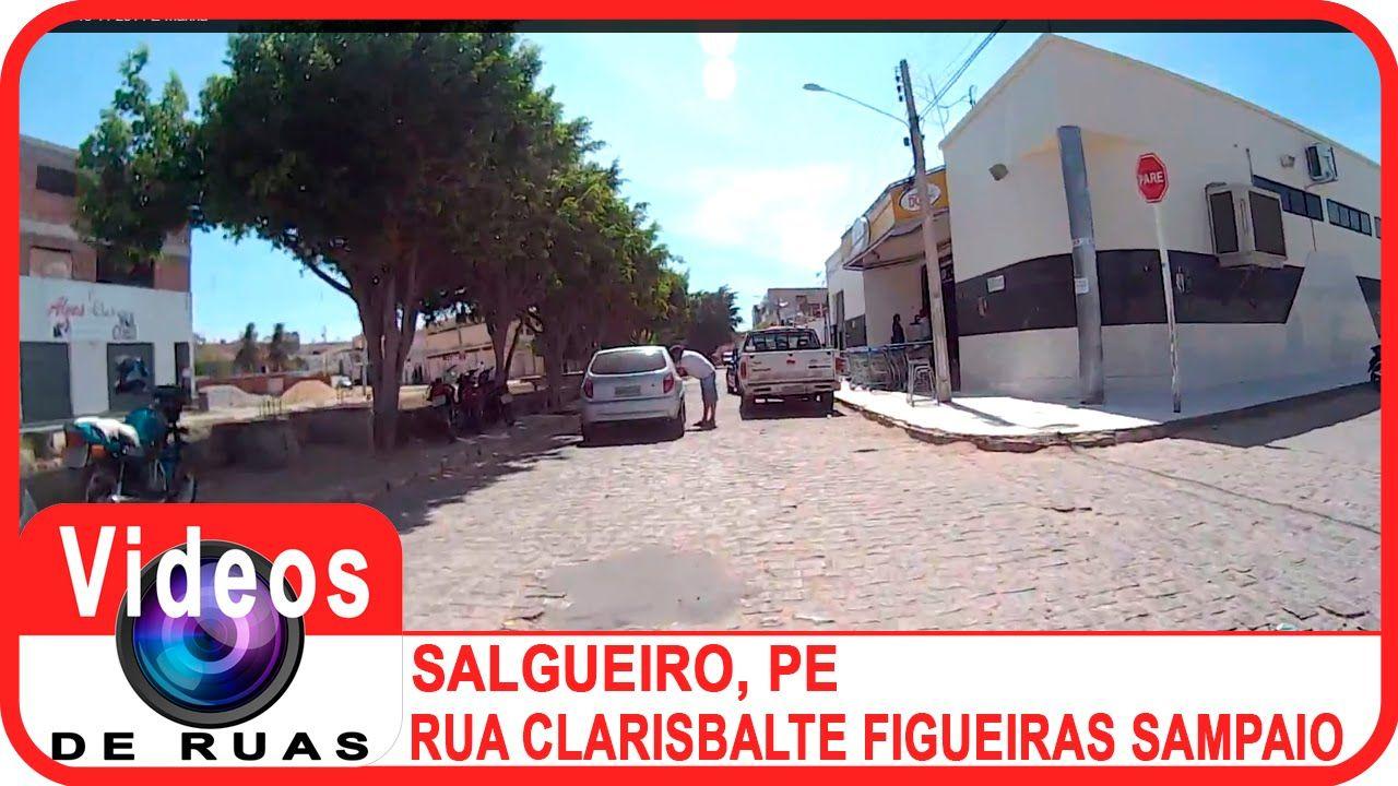 VÍDEOS DE RUAS - PE - SALGUEIRO - R. Clarisbalte Figueiras Sampaio