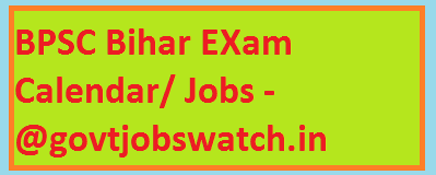 Bihar BPSC Exam Calendar 2018, Upcoming Jobs Recruitment