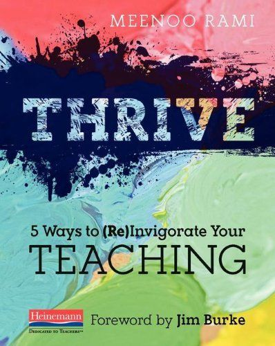An inspiration read written by a colleague... Thrive: 5 Ways to (Re)Invigorate Your Teaching by Meenoo Rami, http://www.amazon.com/dp/032504919X/ref=cm_sw_r_pi_dp_8k3ftb1HHAN31