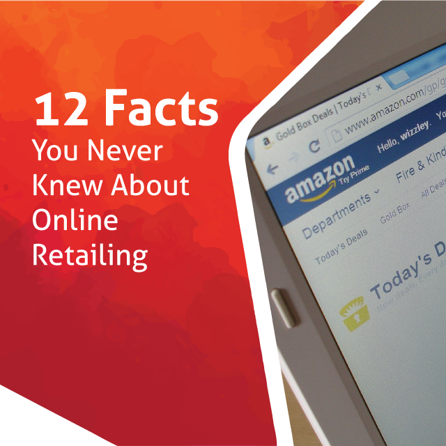 Small business owners- here's 12 incredible facts about online retail you NEED to know.