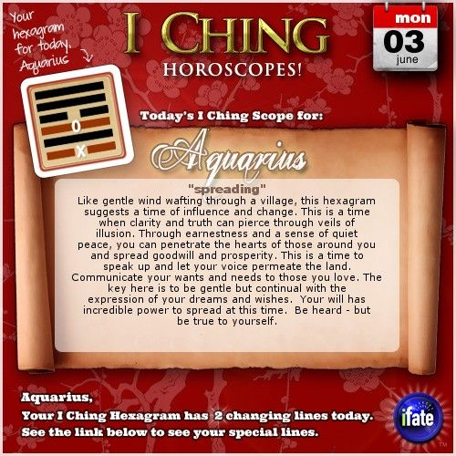 Click here to view your I Ching changing lines, Aquarius: http://www.ifate.com/iching_horoscopes_landing.html?I=679877qqsign=aquariusqqd=03qqm=06
