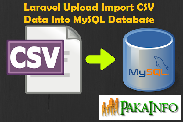 Laravel Upload Import CSV Data Into MySQL Database | Angular