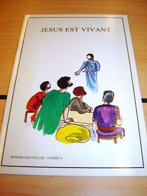French Children S Bible Story Book About Jesus Volume 6 Francais Bonnes Nouvelles Livret 6 Jesus Est Vivant Bible For Kids What Is Bible Childrens Bible