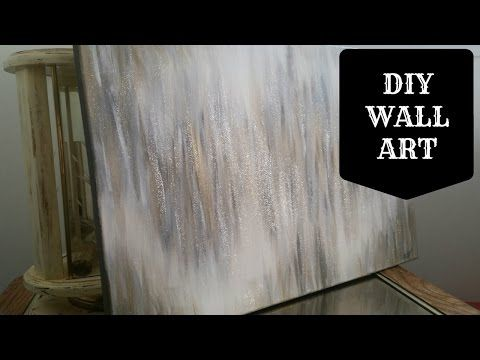 Diy Wall Canvas Art Quote Amp Abstract Youtube Diy Wall Art Diy Canvas Art Canvas Wall Art Quotes