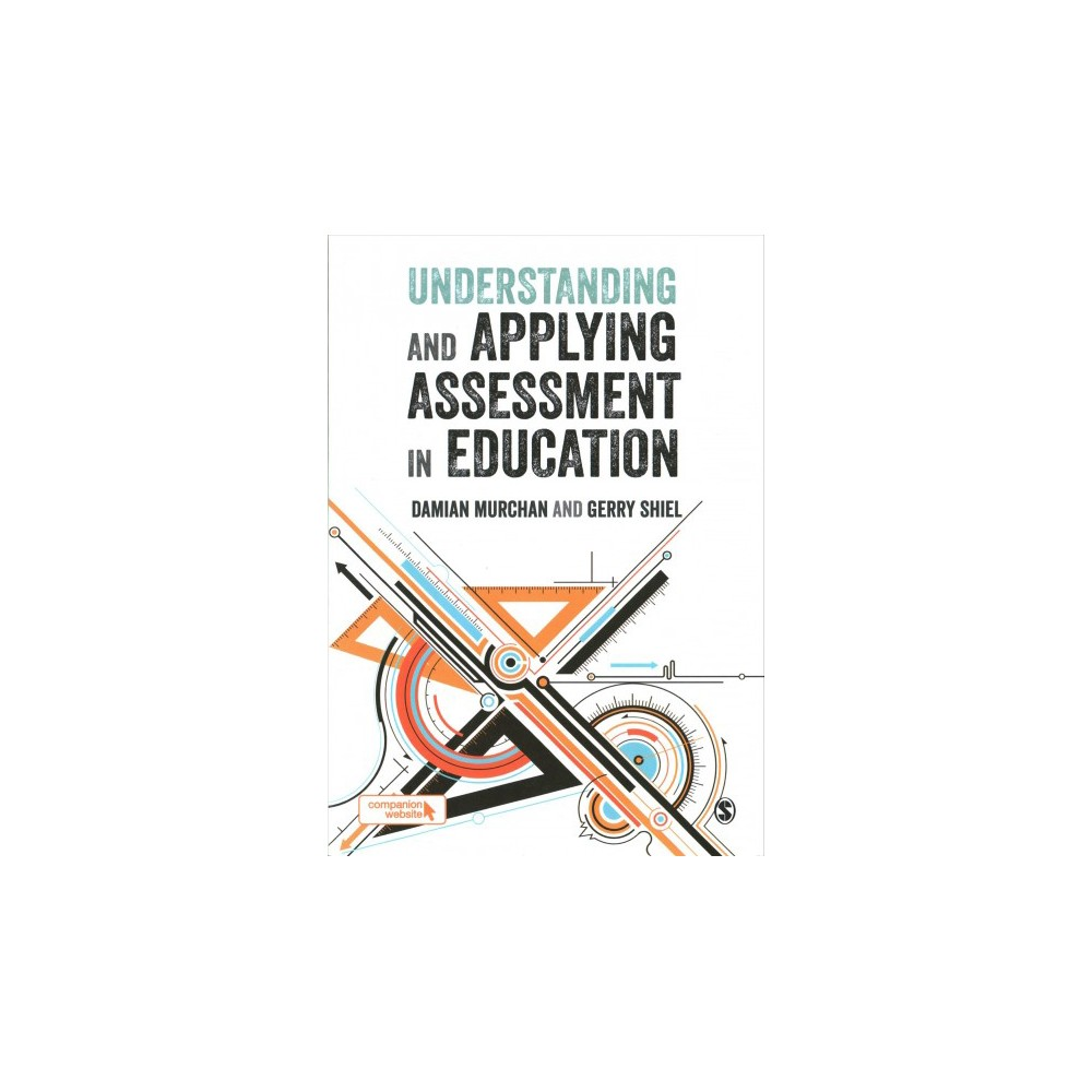 Understanding and Applying Assessment in Education (Paperback) (Damian Murchan & Gerry Shiel)