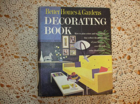 1961 Better Homes & Garden Decorating Book by VintageChicLadies, $25.00