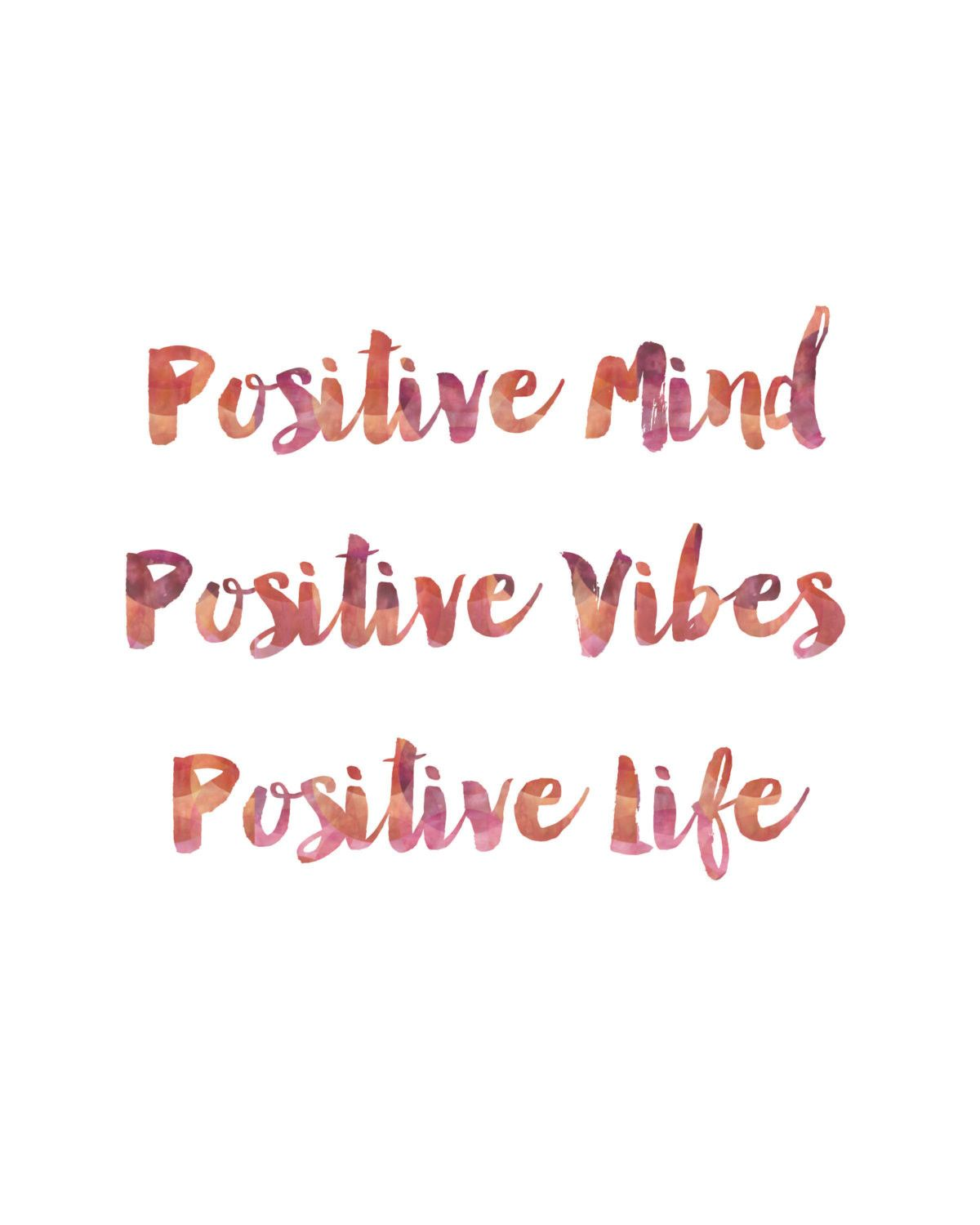Positive Quotes Of Life Positive Mind Positive Vibes Positive Life Print  Positive Mind