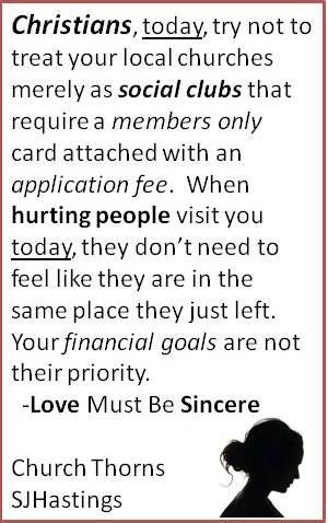 #church #relationships #sincere #love to the #hurting