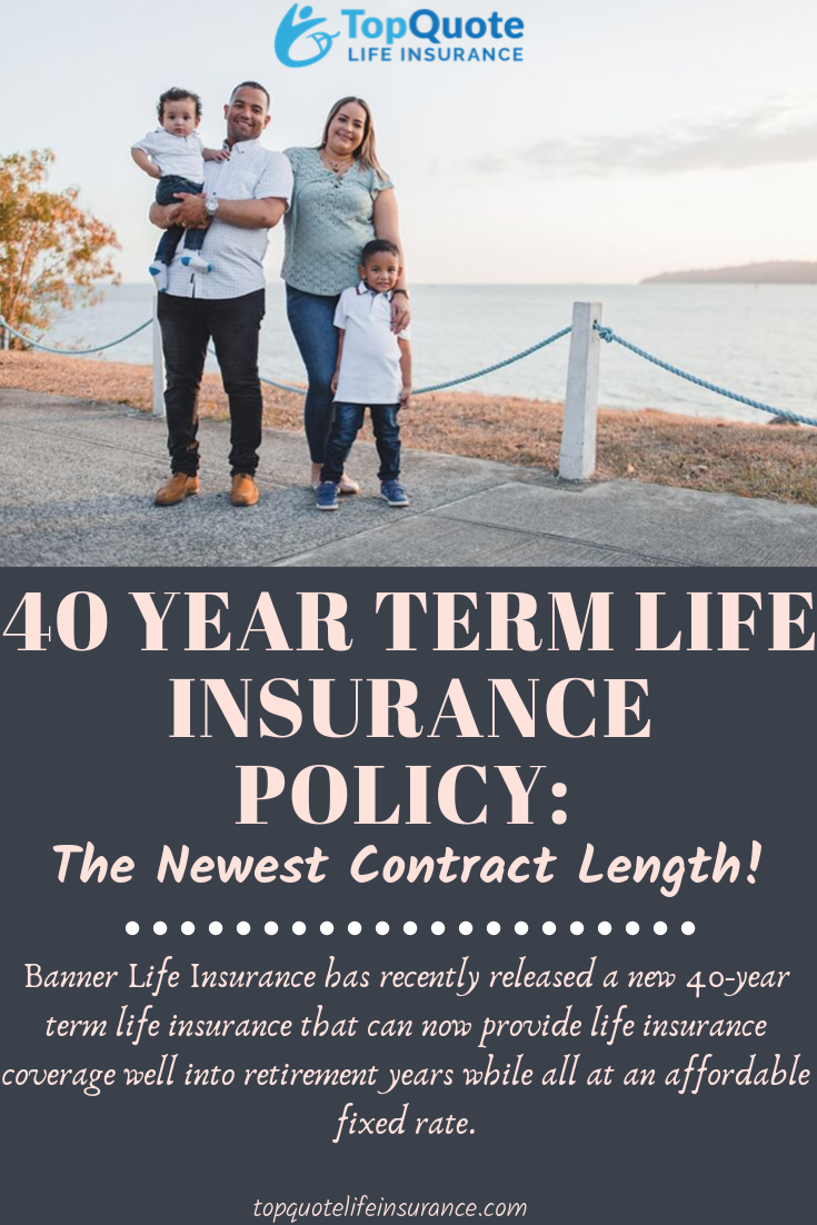 40 Year Term Life Insurance Best Term Life Insurance Term Life