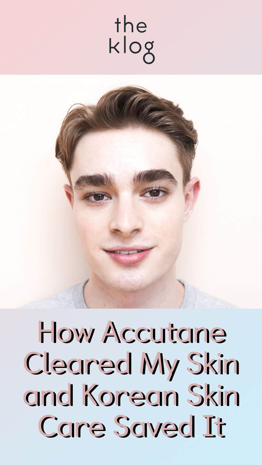 How The Korean Skin Care Routine Helps With Accutane Effects Korean Skincare Korean Skincare Routine Skin Care Routine