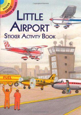 Little Airport Sticker Activity Book (Dover Little Activity Books Stickers):Amazon:Books