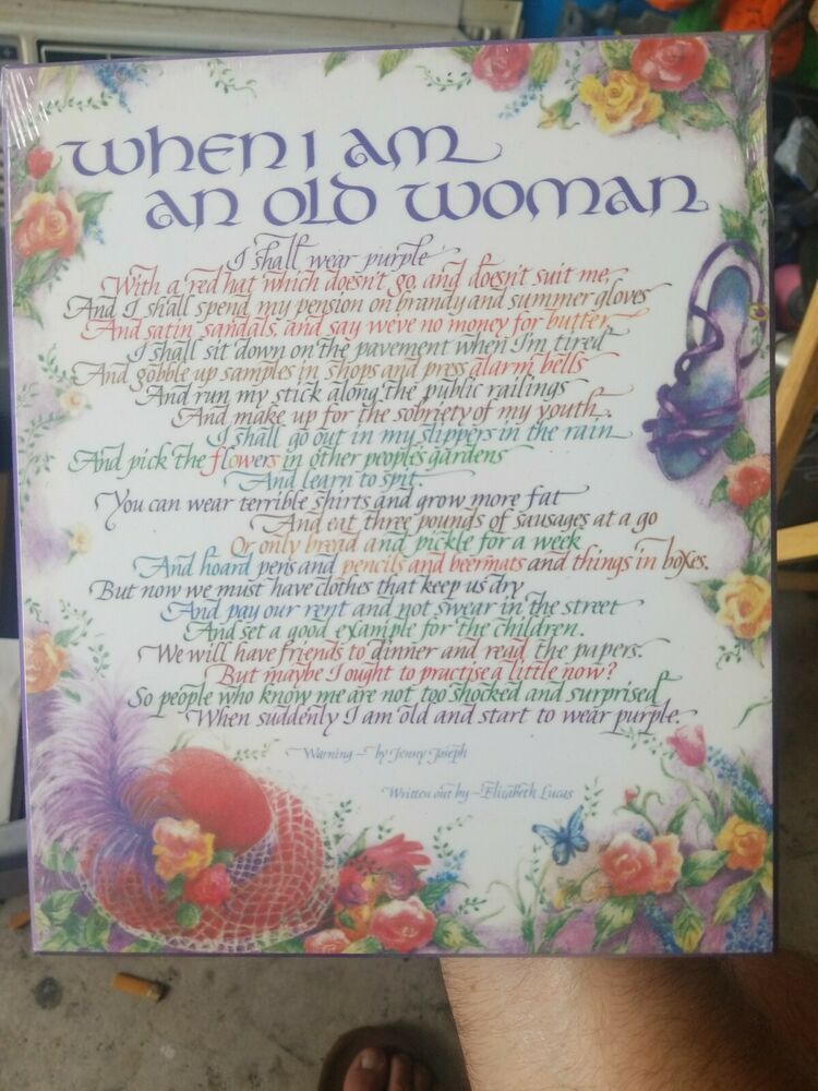 New When I Am An Old Woman I Shall Wear Purple Jenny Joseph Poem