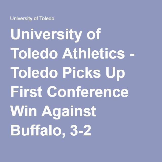 University of Toledo Athletics - Toledo Picks Up First Conference Win Against Buffalo, 3-2