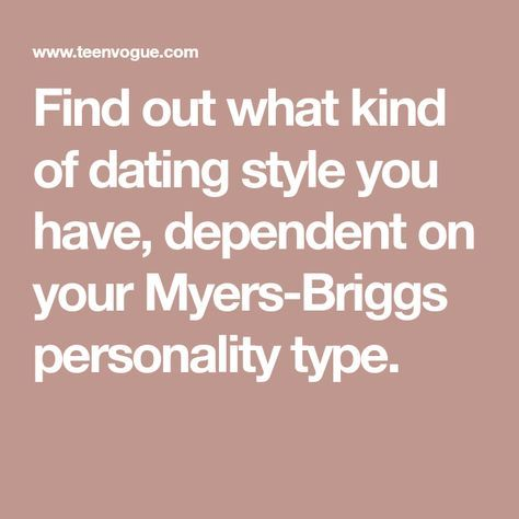 Dating according to myers briggs